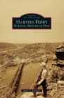 Harpers Ferry National Historical Park - Book