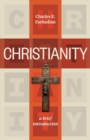 Christianity : A Brief Introduction - Book