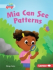 Mia Can See Patterns - eBook