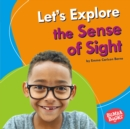 Let's Explore the Sense of Sight - eBook
