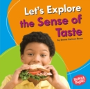 Let's Explore the Sense of Taste - eBook