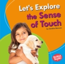 Let's Explore the Sense of Touch - eBook