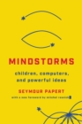 Mindstorms (Revised) : Children, Computers, And Powerful Ideas - Book