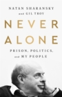 Never Alone : Prison, Politics, and My People - Book