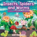 Insects, Spiders and Worms Children's Science & Nature - Book