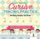 1st Grade Cursive Tracing Practice - Writing Books for Kids - Reading and Writing Books for Kids - Children's Reading and Writing Books - Book