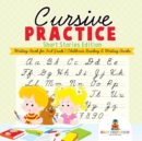 Cursive Practice : Short Stories Edition - Writing Book for 3rd Grade Children's Reading & Writing Books - Book