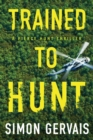 Trained to Hunt - Book
