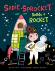 Sadie Sprocket Builds a Rocket - Book