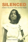 Silenced : Children Should Be Seen and Not Heard - eBook