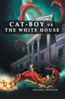 Cat-Boy Vs. the White House - eBook