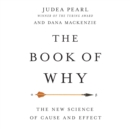 The Book of Why : The New Science of Cause and Effect - eAudiobook