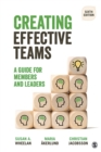 Creating Effective Teams : A Guide for Members and Leaders - eBook