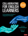 Collaborating for English Learners : A Foundational Guide to Integrated Practices - eBook
