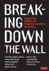 Breaking Down the Wall : Essential Shifts for English Learners' Success - eBook