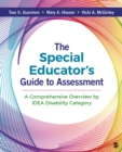 The Special Educator's Guide to Assessment : A Comprehensive Overview by IDEA Disability Category - eBook