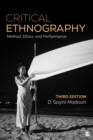 Critical Ethnography : Method, Ethics, and Performance - eBook