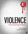 Violence : The Enduring Problem - eBook
