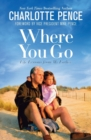 Where You Go : Life Lessons from My Father - Book