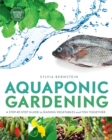 Aquaponic Gardening : A Step-by-Step Guide to Raising Vegetables and Fish Together - eBook