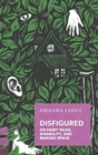 Disfigured : On Fairy Tales, Disability, and Making Space - Book