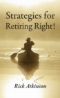 Strategies for Retiring Right - Book
