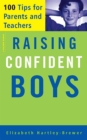 Raising Confident Boys : 100 Tips For Parents And Teachers - Book