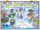 Bite-Sized Science : Activities for Children in 15 Minutes or Less - Book