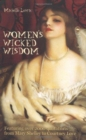 Women's Wicked Wisdom - Book