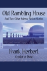 Old Rambling House and Two Other Science Fiction Stories - Book