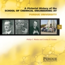 Pictorial History of Chemical Engineering at Purdue University, 1911 - 2011 - eBook