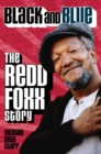 Black and Blue : The Redd Foxx Story - eBook