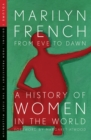 From Eve to Dawn: A History of Women in the World Volume I : From Prehistory to the First Millennium - eBook