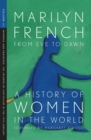 From Eve to Dawn: A History of Women in the World Volume III : Infernos and Paradises: The Triumph of Capitalism in the 19th Century - eBook