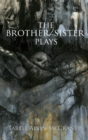 The Brother/Sister Plays - eBook