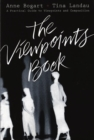 The Viewpoints Book : A Practical Guide to Viewpoints and Composition - eBook