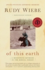 of this earth : A Mennonite Boyhood In The Boreal Forest - Book