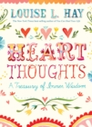 Heart Thoughts : A Daily Guide to Finding Inner Wisdom - Book
