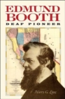 Edmund Booth - Deaf Pioneer - Book