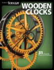Wooden Clocks : 31 Favorite Projects & Patterns - Book