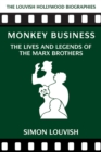 Monkey Business : The Lives and Legends of the Marx Brothers - Book