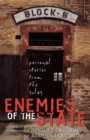 Enemies of the State : Personal Stories from the Gulag - Book