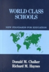 World Class Schools : New Standards for Education - Book