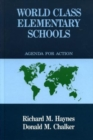 World Class Elementary Schools : An Agenda for Action - Book