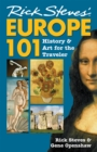 Rick Steves' Europe 101 : History and Art for the Traveler - Book