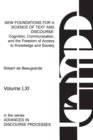 New Foundations for a Science of Text and Discourse : Cognition, Communication, and the Freedom of Access to Knowledge and Society - Book