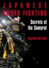 Japanese Sword Fighting : Secrets of the Samurai - Book
