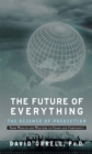 The Future of Everything : The Science of Prediction - Book