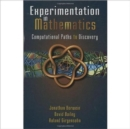 Experimentation in Mathematics : Computational Paths to Discovery - Book