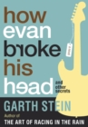 How Evan Broke His Head and Other Secrets : A Novel - eBook